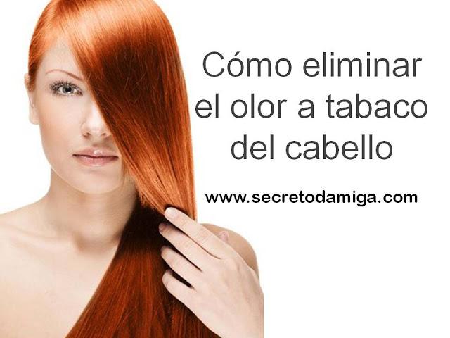 C mo eliminar el olor a tabaco del pelo secretodamiga - Como eliminar el olor a tabaco de las paredes ...
